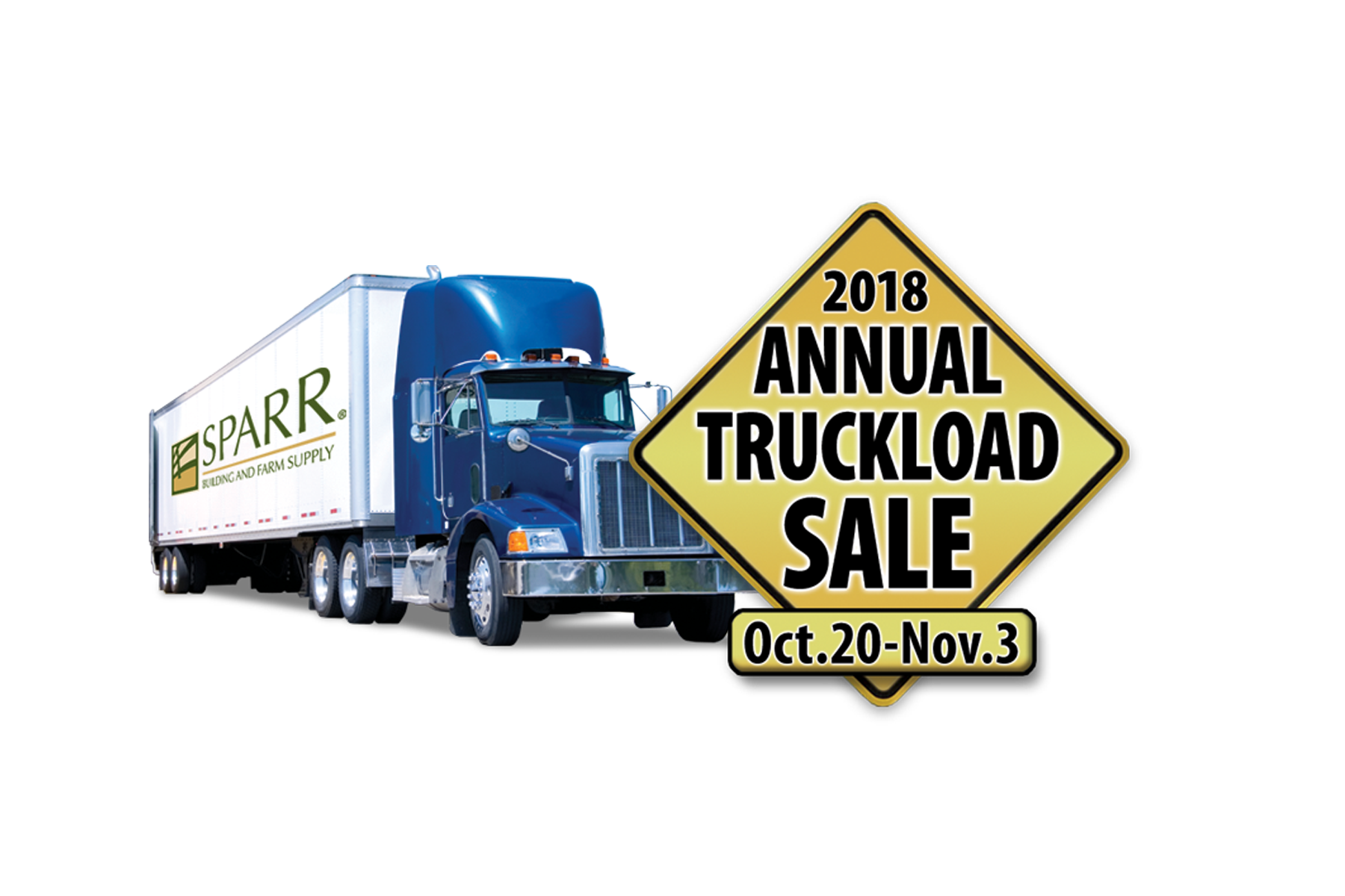 Annual Truckload Sale October 20 – November 3! Sparr Building and Farm Supply